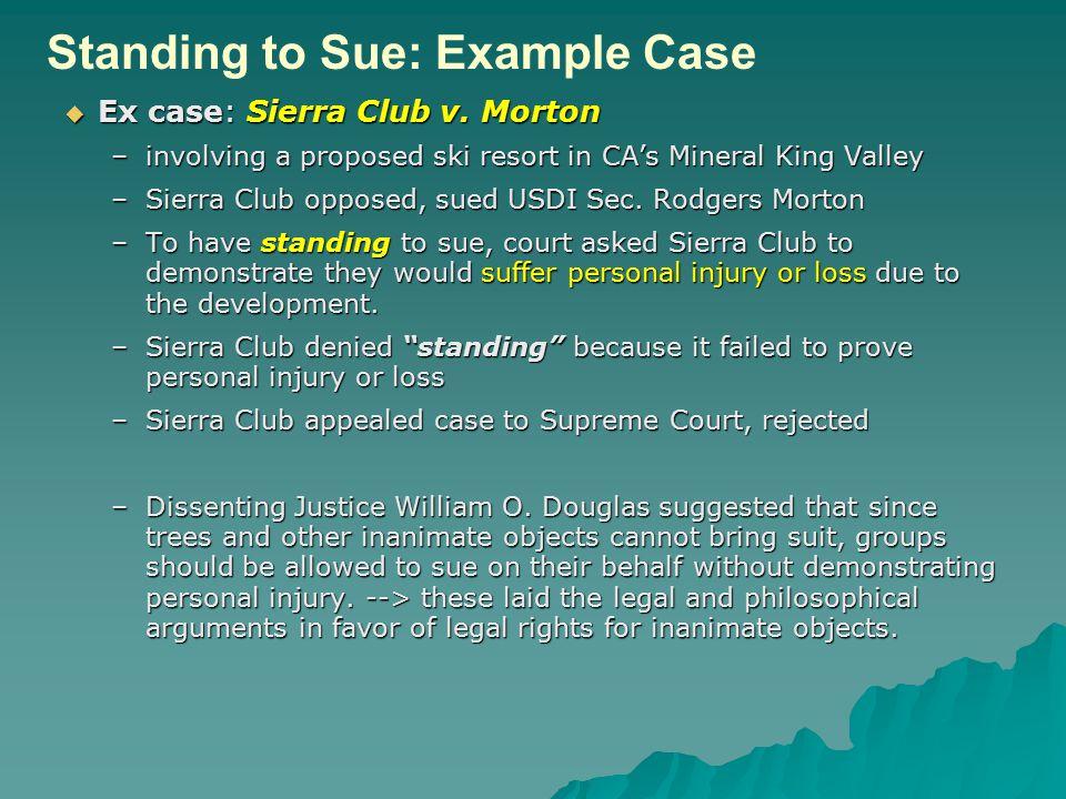  Ex case: Sierra Club v.