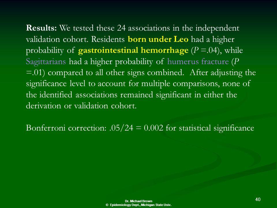 40 Dr. Michael Brown © Epidemiology Dept., Michigan State Univ.