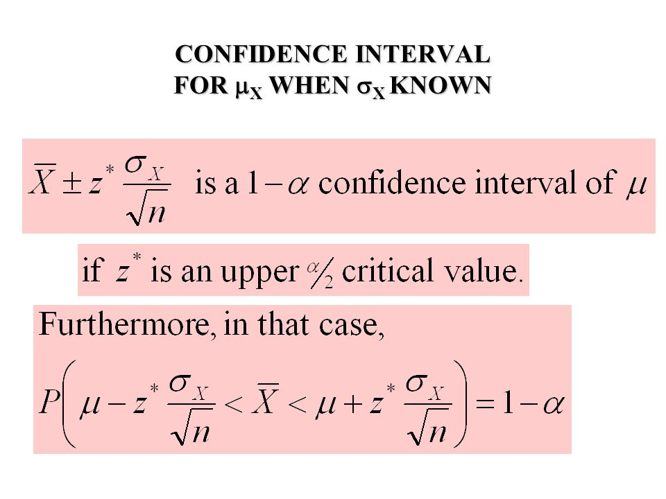 CONFIDENCE INTERVAL FOR  X WHEN  X KNOWN