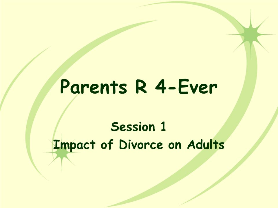 Feelings Divorcing Parents May Experience Self-blame Guilt Frustration Ambivalence Anger Hostility Bitterness Resentment Acceptance Sadness Fear Panic Relief Anxiety Happiness Failure Rejection Annoyance Jealously Doubts Loneliness