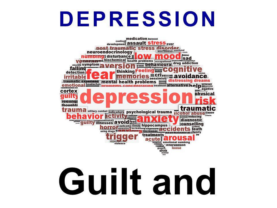 DEPRESSION Guilt and Legalism