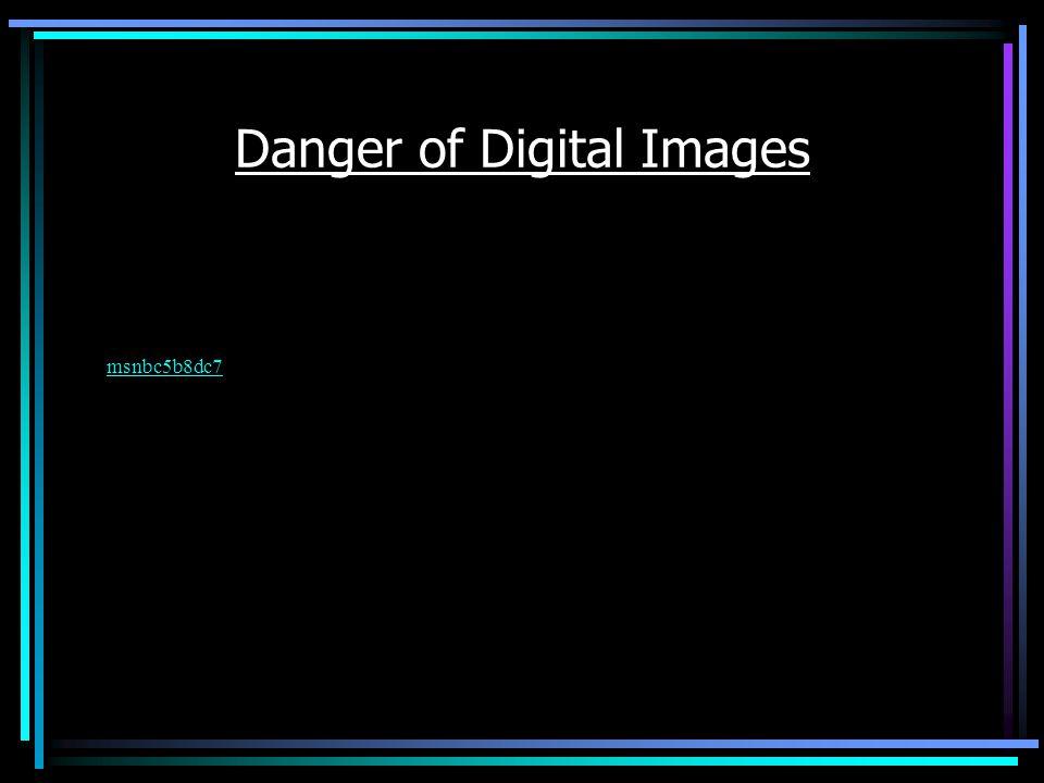 Danger of Digital Images msnbc5b8dc7