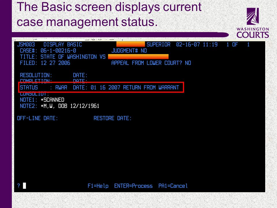 c The Basic screen displays current case management status.