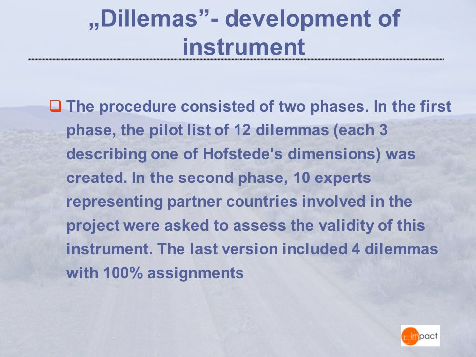 """Dillemas - development of instrument  The procedure consisted of two phases."