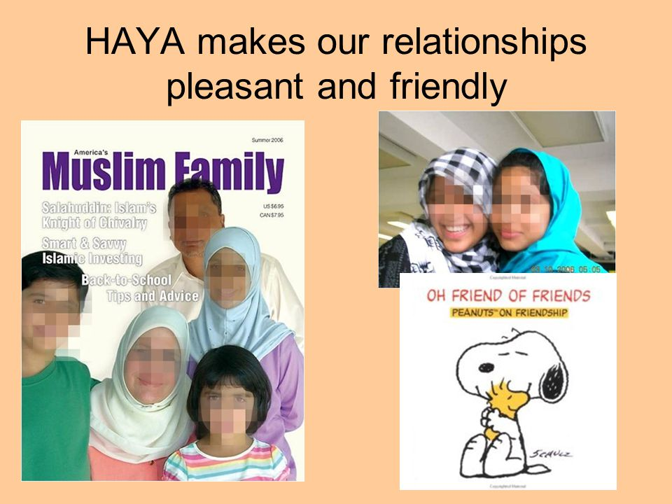 HAYA makes our relationships pleasant and friendly