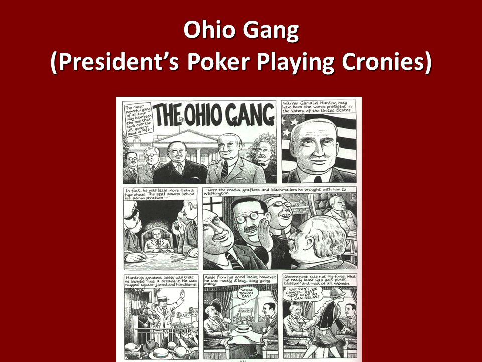 Ohio Gang (President's Poker Playing Cronies)