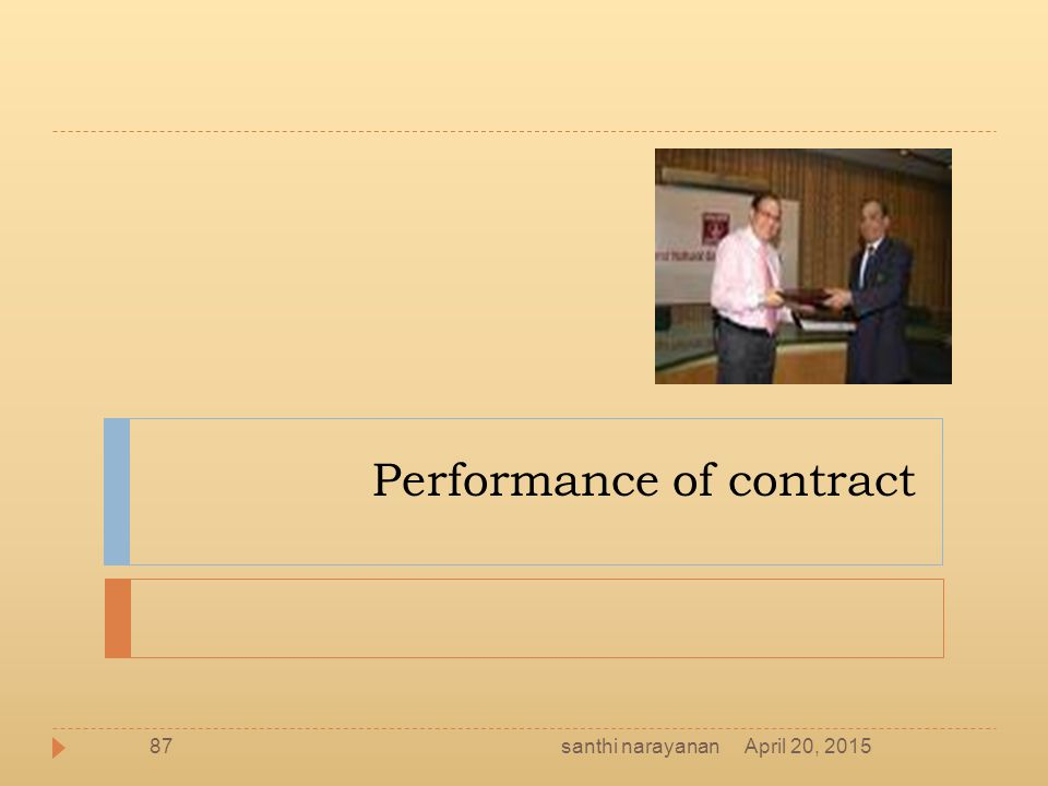 Performance of contract April 20, 201587santhi narayanan