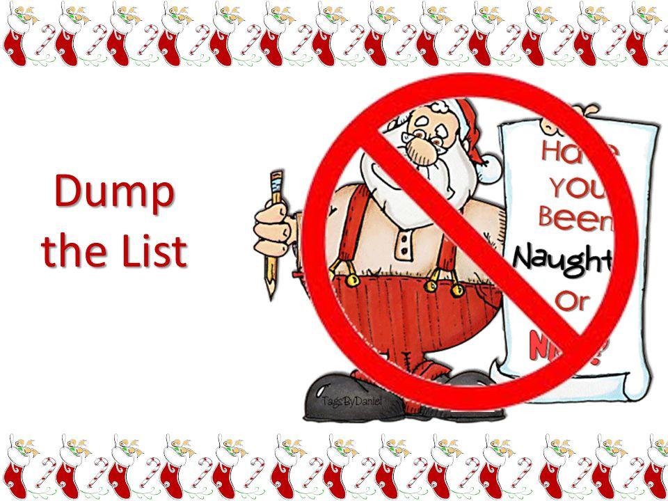 Dump the List