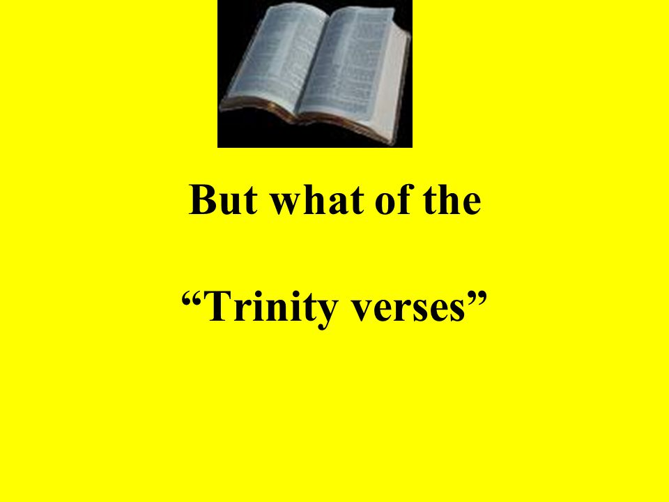 """But what of the """"Trinity verses"""""""