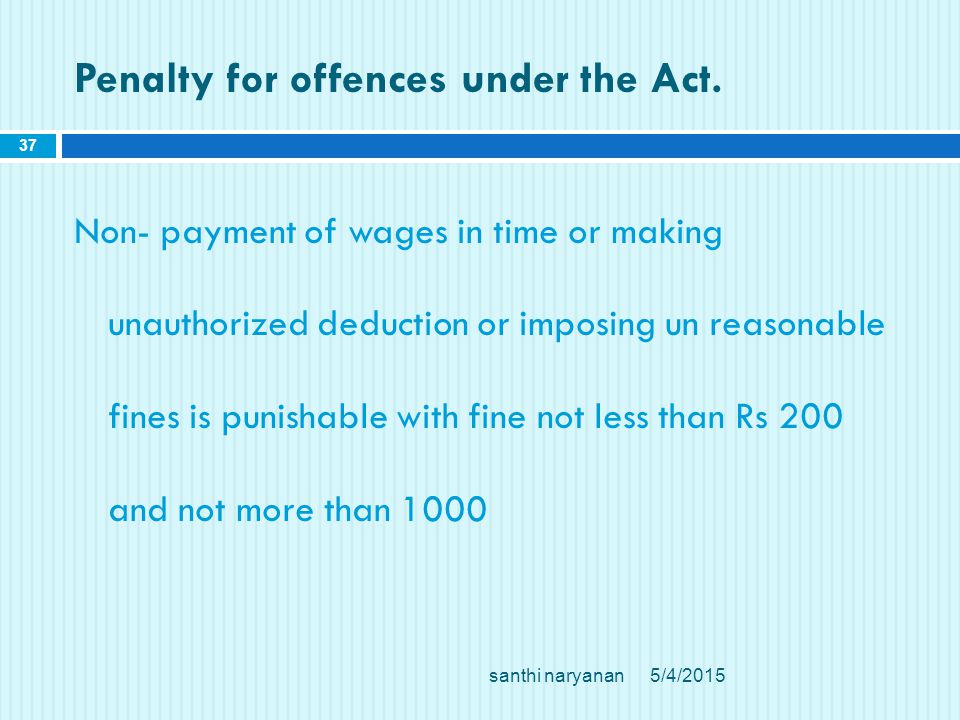 Penalty for offences under the Act.