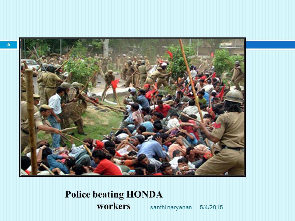 Police beating HONDA workers 5/4/2015 5 santhi naryanan