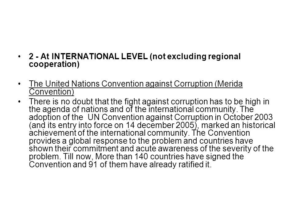 Preconditions for the effective implementation of the UNCAC Effective implementation of the UN Convention against Corruption depends on the effective implementation of it pillars.