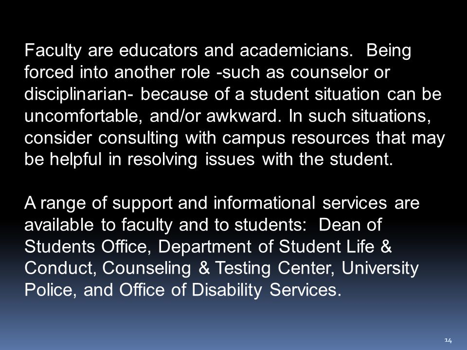 14 Faculty are educators and academicians.