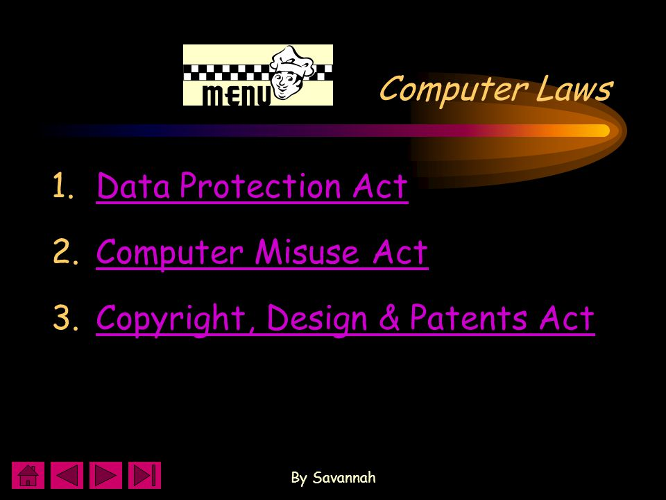 By Savannah Copyright, Design & Patents Act Copyright & ICT protect from: Copying software Copying or downloading music Copying images or photographs from the web Copying text from web pages and using it in your work or posting it onto your website and pretending it is your own work.