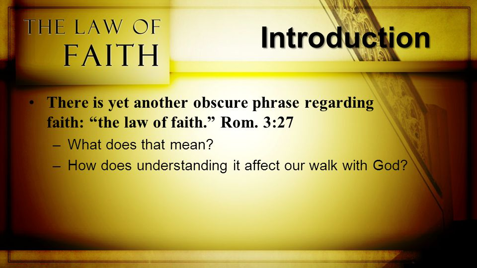 First, we need to understand the role 'law' plays for man's accountability before God.