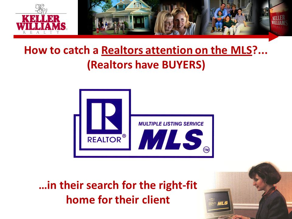 How to catch a Realtors attention on the MLS ...