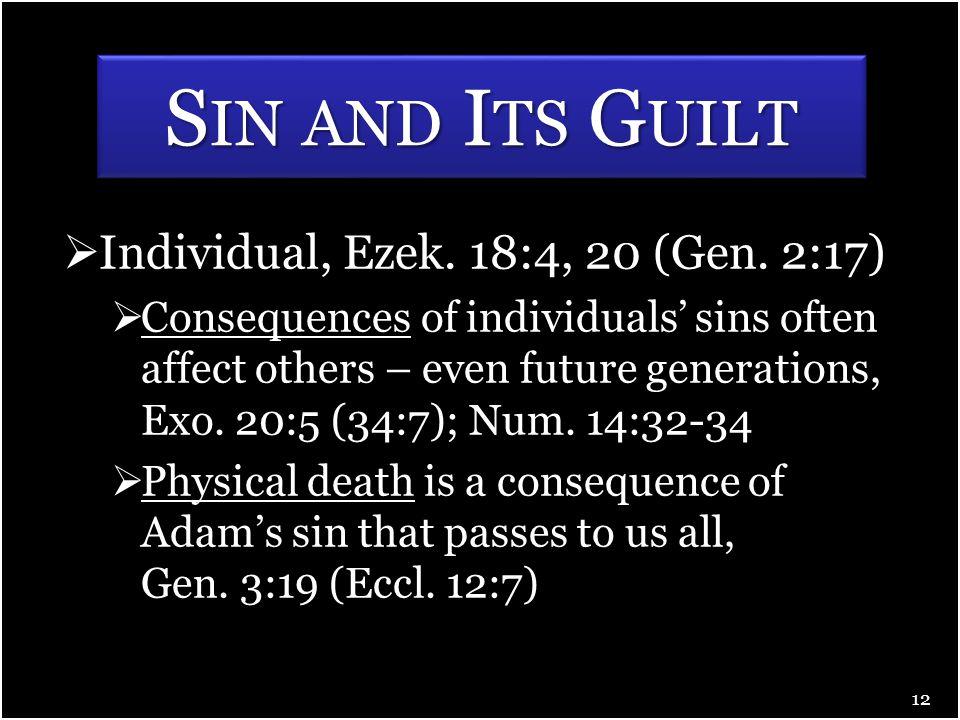  Individual, Ezek. 18:4, 20 (Gen.