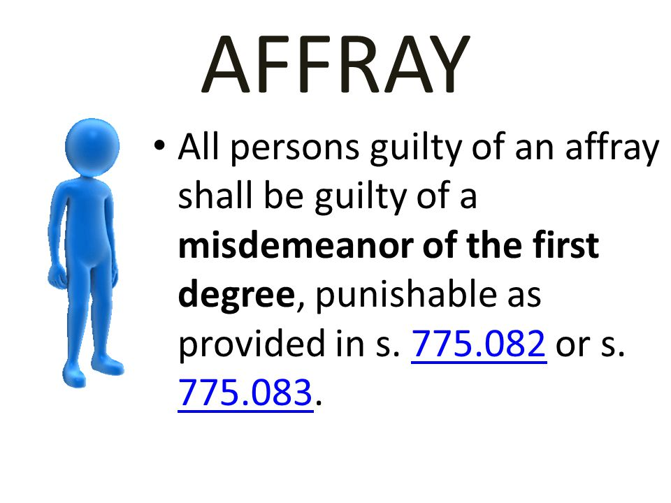 AFFRAY To constitute an affray, a necessary and indispensable ingredient is, that the fighting must be in some public place.