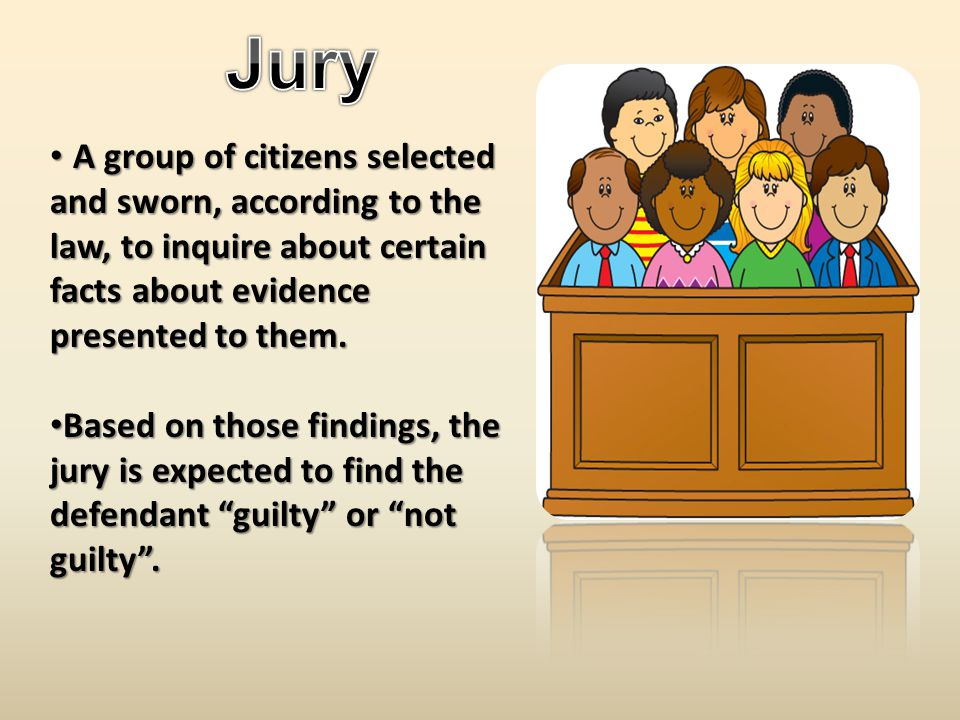 A group of citizens selected and sworn, according to the law, to inquire about certain facts about evidence presented to them.