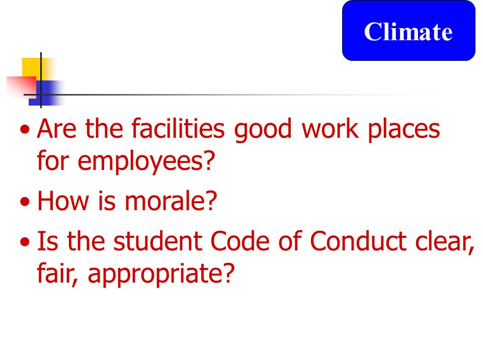 Are the facilities good work places for employees.