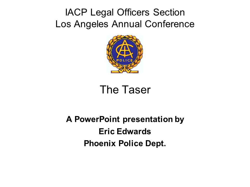 TRAINING AND POLICY TASER USE IS APPROPRIATE AT WHAT LEVEL OF RESISTANCETASER USE IS APPROPRIATE AT WHAT LEVEL OF RESISTANCE –VERBAL NON-COMPLIANCE.