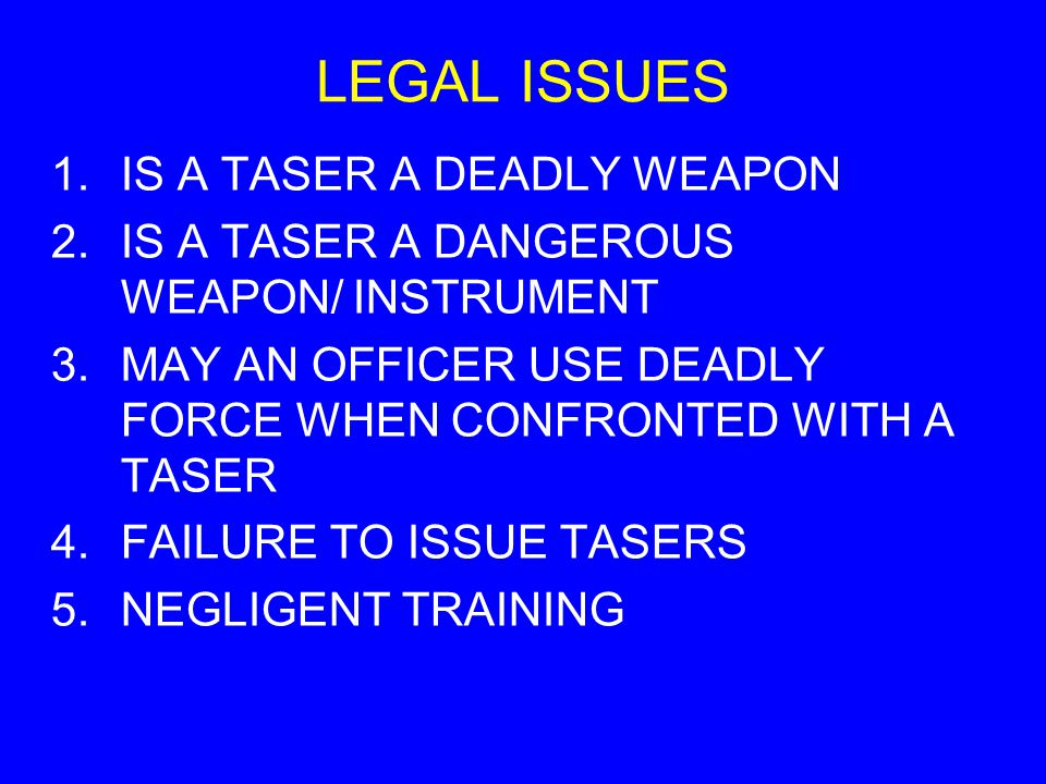 TASER MAXIMUM RANGE OF 21 FEET OPTIMUM EFFECTIVE DISTANCE IS 7 TO 15 FEET MINIMUM DISTANCE IS 3 FEET –ALLOWS FOR SUFFICIENT PROBE SPREAD –USE AT CLOSER RANGE HAS THE SAME EFFECT AS A DRIVE STUN