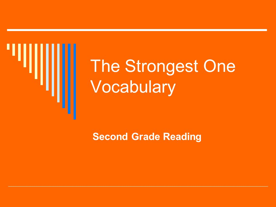 The Strongest One Vocabulary Second Grade Reading