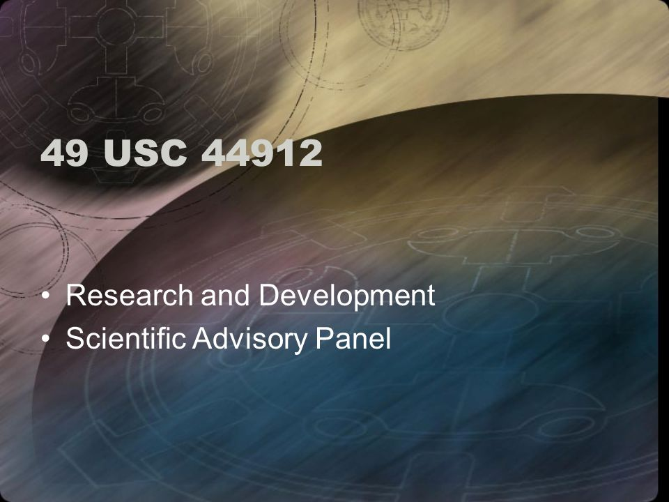49 USC 44912 Research and Development Scientific Advisory Panel