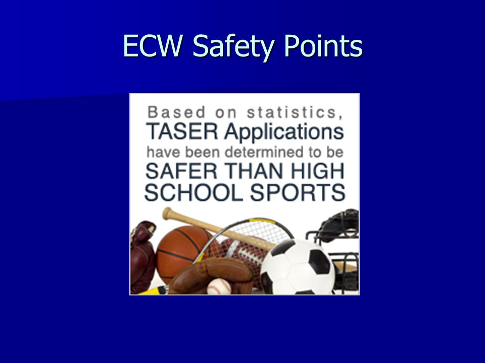 ECW Safety Points