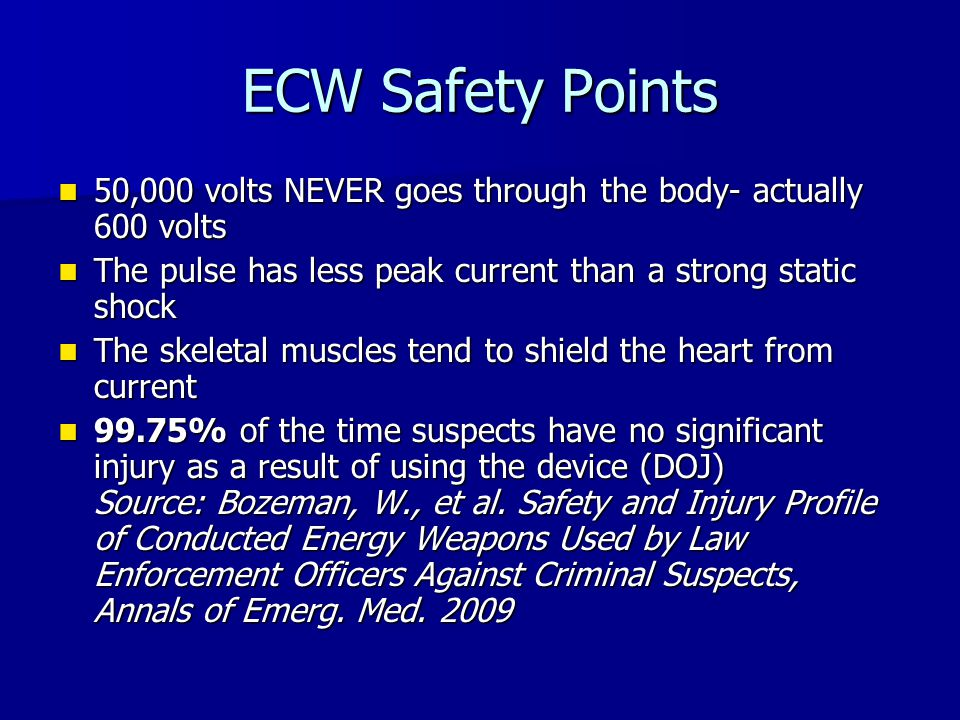 50,000 volts NEVER goes through the body- actually 600 volts 50,000 volts NEVER goes through the body- actually 600 volts The pulse has less peak curr