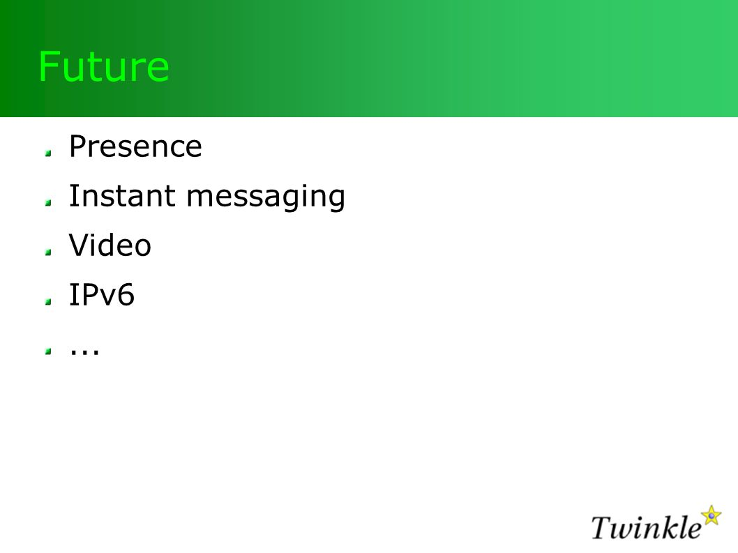 Future Presence Instant messaging Video IPv6...
