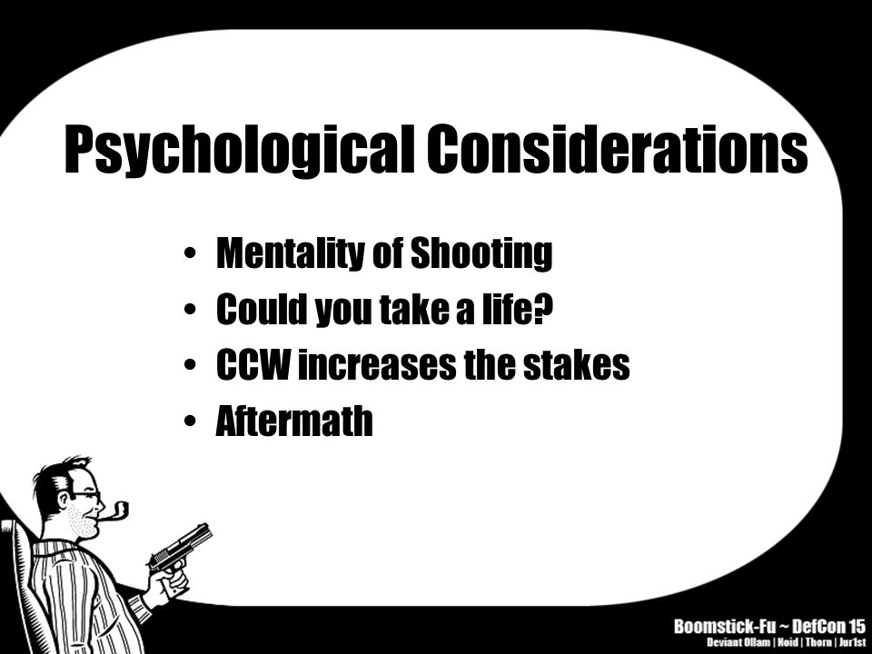 Psychological Considerations Mentality of Shooting Could you take a life.
