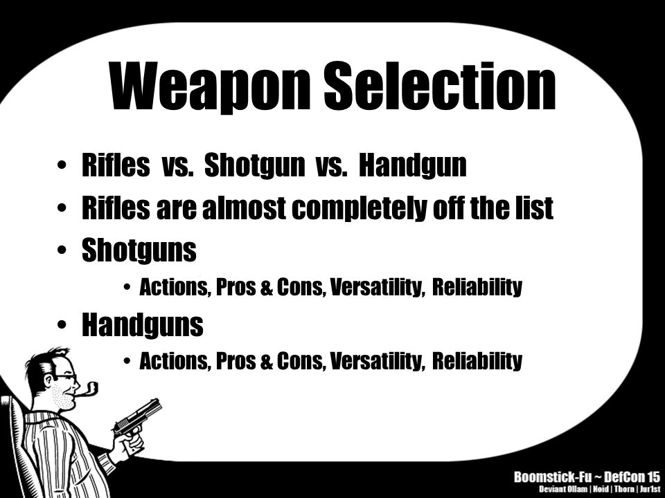 Weapon Selection Rifles vs. Shotgun vs.