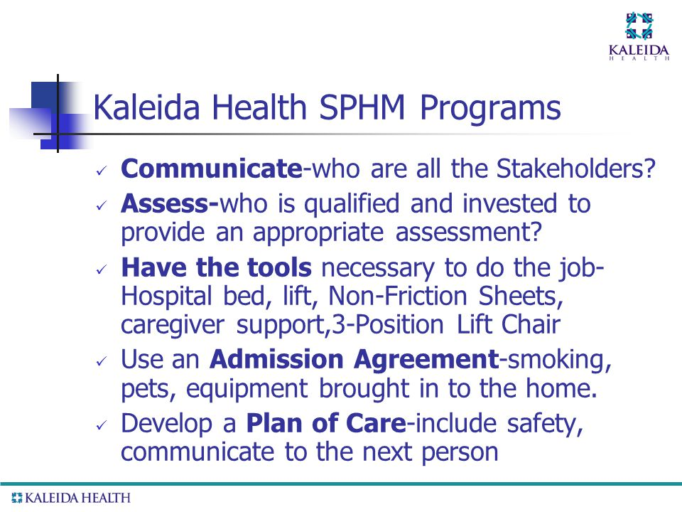Kaleida Health SPHM Programs Communicate-who are all the Stakeholders.