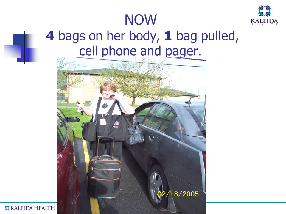 . NOW 4 bags on her body, 1 bag pulled, cell phone and pager.