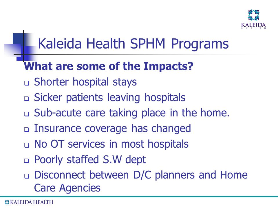 Kaleida Health SPHM Programs What are some of the Impacts.