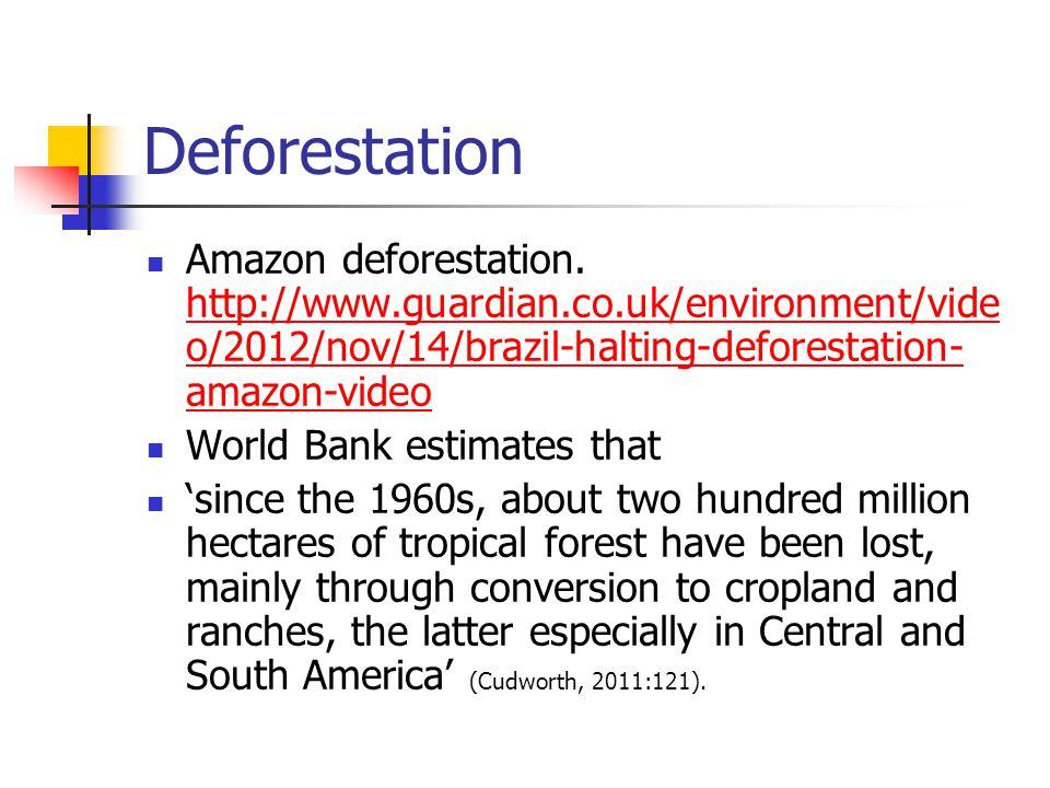 Deforestation Amazon deforestation.
