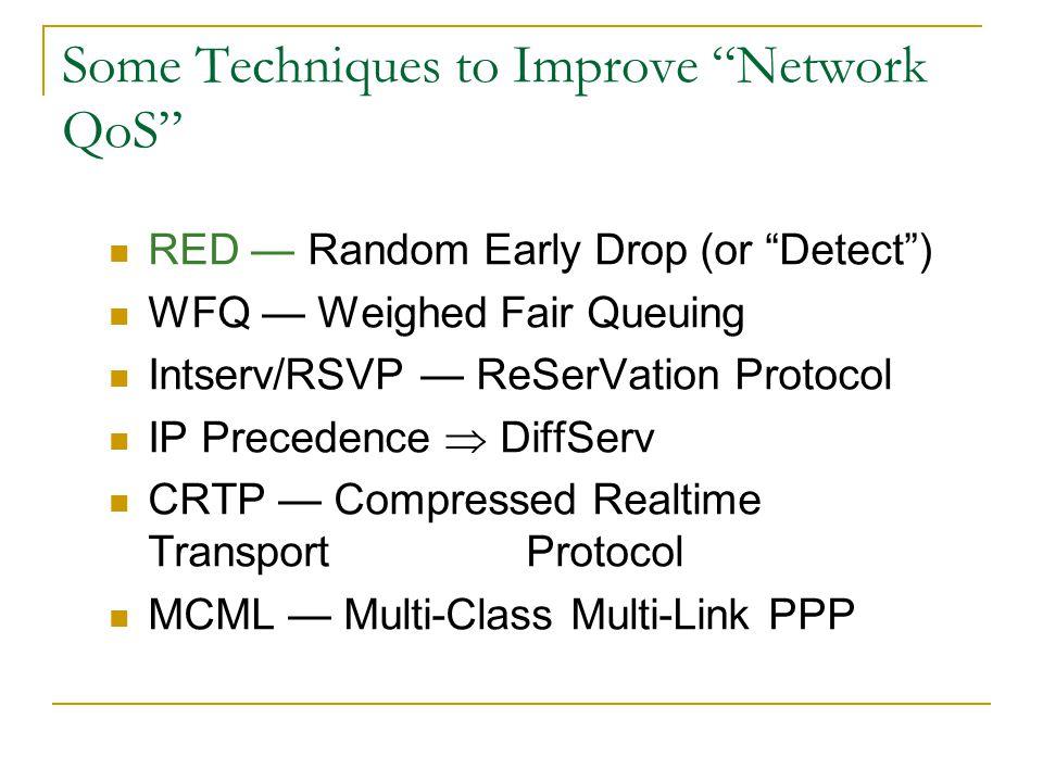 Delay Budget Device sample capture Encode delay (algorithmic delay + processing delay) Packetization/framing Move to output queue/queueing delay Acces