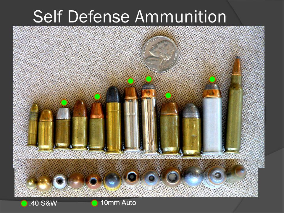 Self Defense Ammunition.40 S&W 10mm Auto
