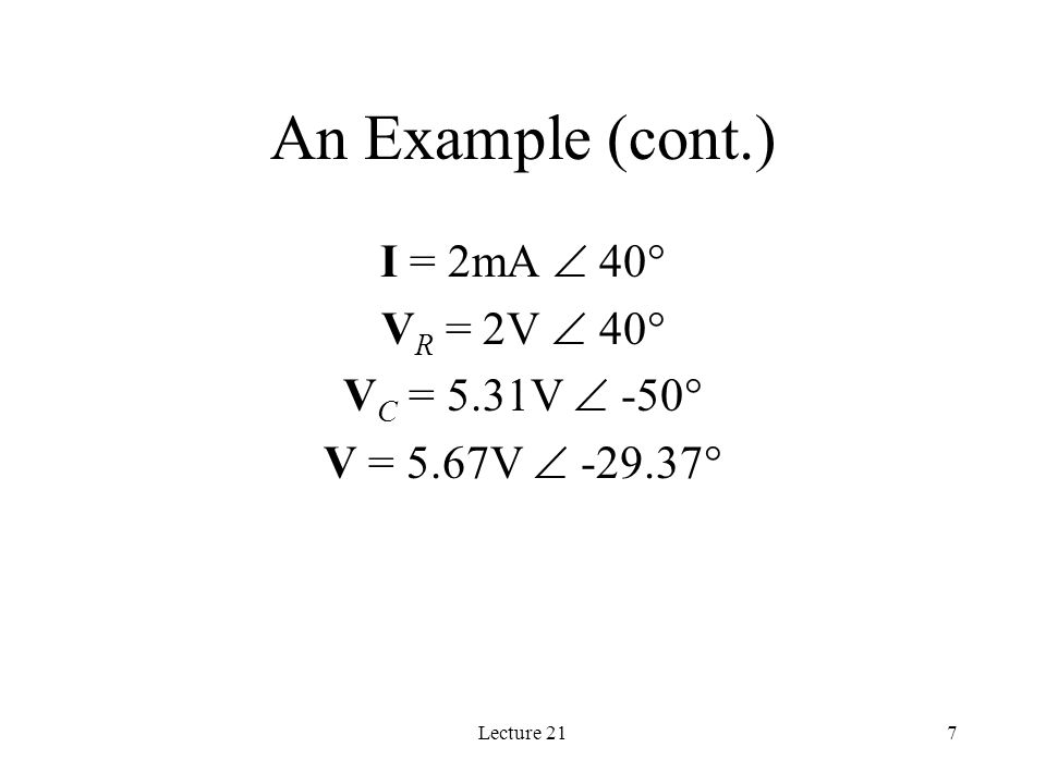 Lecture 2118 Low Pass Filter: A Single Node-pair Circuit Find v(t) for  =2  3000 1k  0.1  F 5mA  0  + - V