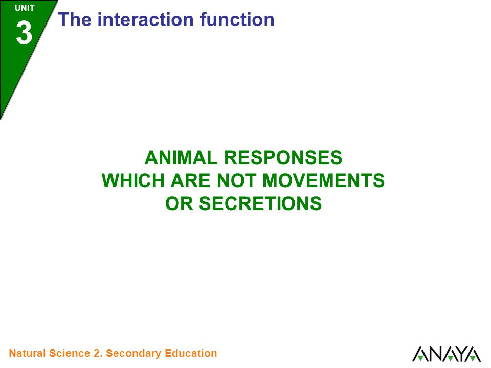 UNIT 3 The interaction function Natural Science 2.