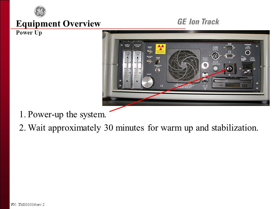 PN: TM001016 rev:2 1.Power-up the system.