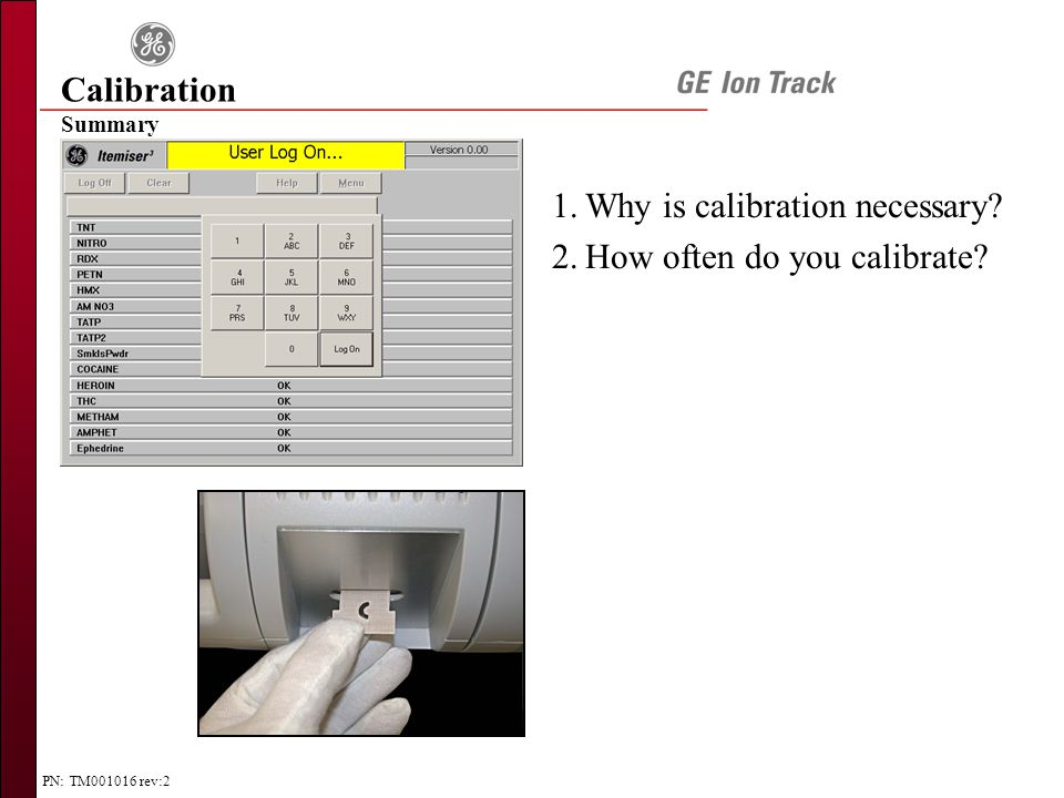 PN: TM001016 rev:2 Summary 1.Why is calibration necessary.