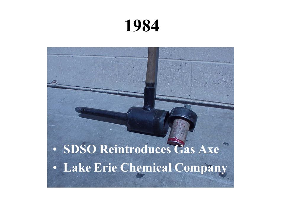 1984 SDSO Reintroduces Gas Axe Lake Erie Chemical Company
