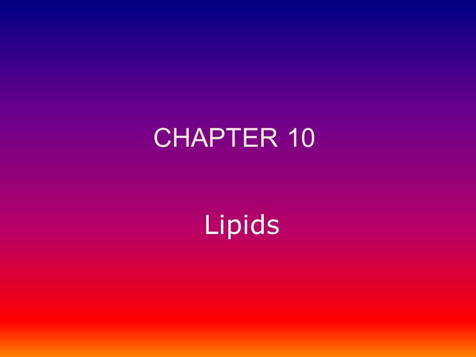 Lipids CHAPTER 10