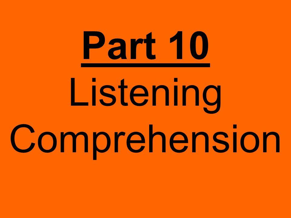 Part 10 Listening Comprehension