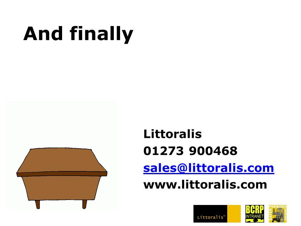 Littoralis 01273 900468 sales@littoralis.com www.littoralis.com
