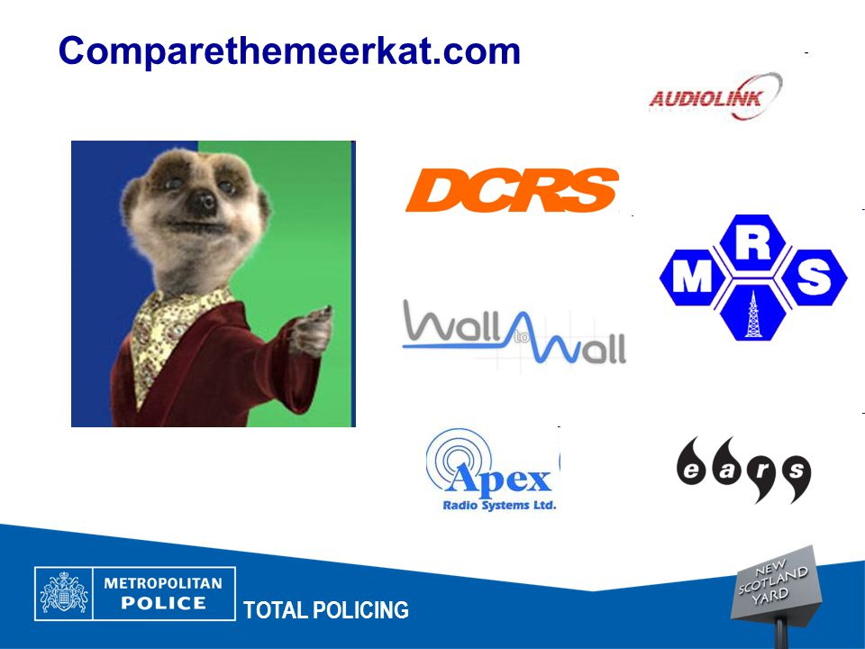 Comparethemeerkat.com TOTAL POLICING