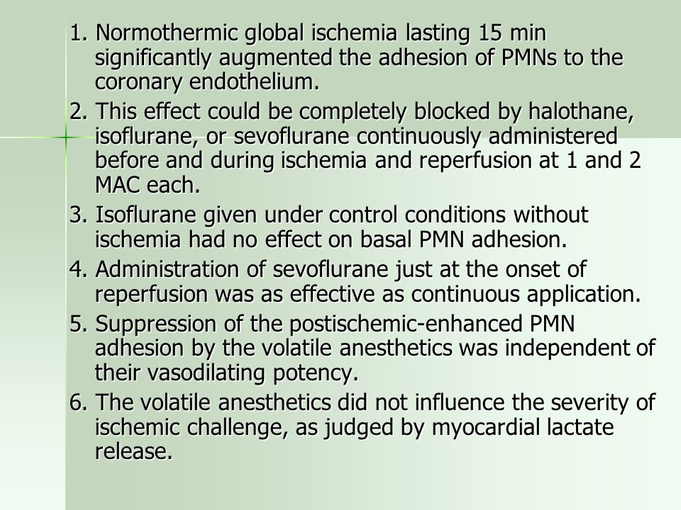 1. Normothermic global ischemia lasting 15 min significantly augmented the adhesion of PMNs to the coronary endothelium. 2. This effect could be compl