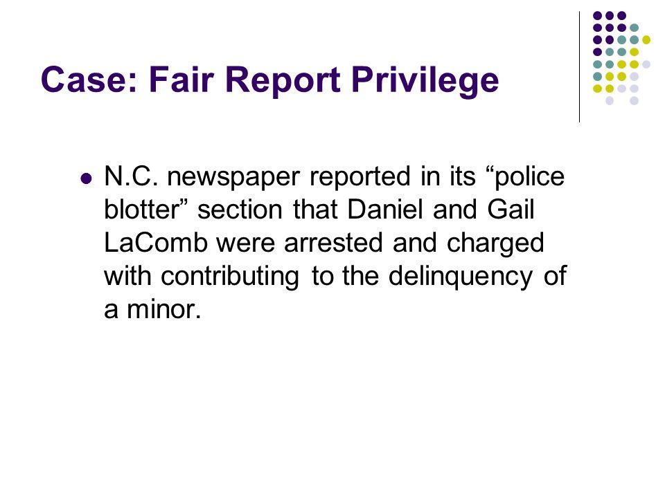 Case: Fair Report Privilege N.C.